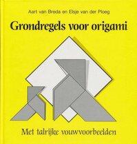 Grondregels voor origami - A. van Breda, E. van der Ploeg (ISBN 9789025294014)