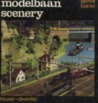 Modelbaanscenery - Gernot Balcke, A. Van Maaren, Ado Ladiges (ISBN 9789020109894)