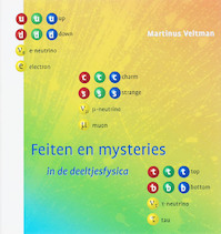 Feiten en mysteries in de deeltjesfysica - Martinus J. G. Veltman (ISBN 9789076988443)
