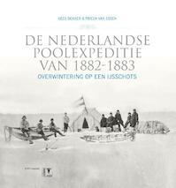 De Nederlandse poolexpeditie van 1882-1883 - Kees Dekker, Frieda van Essen (ISBN 9789050114318)