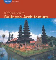 Introduction to Balinese Architecture - Julian Davison (ISBN 9780794600716)
