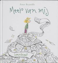 Meer van mij - Peter Reynolds (ISBN 9789056378172)