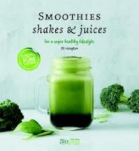 Smoothies, shakes & juices - Leen Decorte, Ciska Wyns (ISBN 9789082602012)