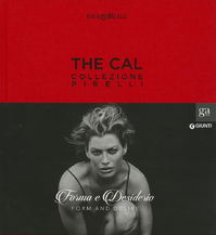 The CAL. Collezione Pirelli. (ISBN 9788809808102)