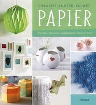 Creatief knutselen met papier (ISBN 9789044741742)
