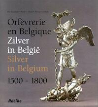 Orfèvrerie en Belgique - Piet Baudouin, Pierre Colman, Dorsan Gothals (ISBN 9782873860752)