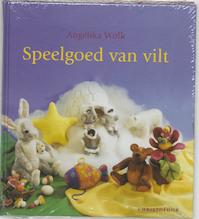 Speelgoed van vilt - Angelika Wolk (ISBN 9789062387106)