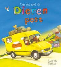 Een dag met de dierenpost - Sharon Rentta (ISBN 9789025869663)