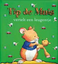 Tip de Muis vertelt een leugentje - (ISBN 9789490111014)