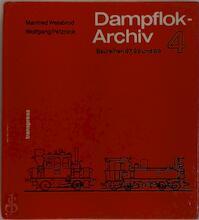 Dampflok-Archiv 4 - Manfred Weisbrod