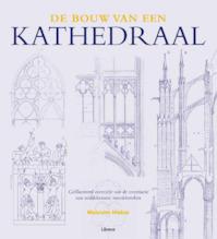 De bouw van een kathedraal - Malcolm Hislop (ISBN 9789089983077)