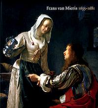 FRANS VAN MIERIS, 1635-1681 - Q. Buvelot (ISBN 9789040091803)