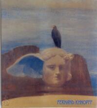 Fernand Khnopff et Vienne - Fernand Khnopff, Musées royaux des beaux-arts de Belgique, Centre international pour l'étude du XIXe Siècle