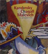 Kandinsky, Chagall, Malevich e lo spiritualismo russo - Giorgio Cortenova, Evgenii︠a︡ Andreevna Petrova (ISBN 9788843570676)