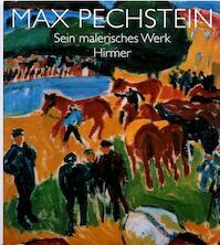 Max Pechstein - Max Pechstein, Magdalena M. Moeller (ISBN 9783777470702)
