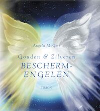 Gouden & zilveren beschermengelen - Angela Mcgerr (ISBN 9789043907057)