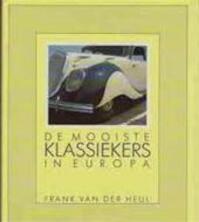 De mooiste klassiekers in Europa - Frank van der Heul, Patrick Pruisken (ISBN 9789061207269)