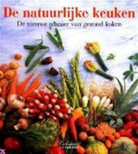 De natuurlijke keuken - André Dominé, Astrid Öwermann, Michiel Postma, Arenda Hoogakker (ISBN 9783895085444)