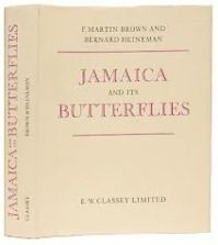 Jamaica and its butterflies - Frederick Martin Brown, Bernard Heineman