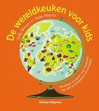 De wereldkeuken voor kids - Sally Brown, Kate Morris (ISBN 9789048314638)