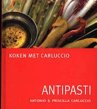 Antipasti - Antonio Carluccio, Priscilla Carluccio, Jacques Meerman (ISBN 9789060975015)