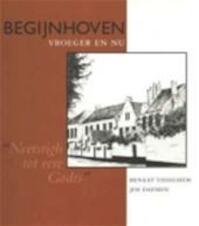 Begijnhoven, vroeger en nu - Renaat Tisseghem, Jos Daemen (ISBN 9789053120200)