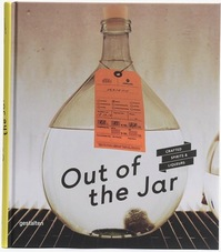 Out of the Jar - Crafted Spirits & Liqueurs - (ISBN 9783899555714)