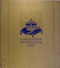 Coronation Souvenir Book, 1937 - Gordon Beckles Wilson