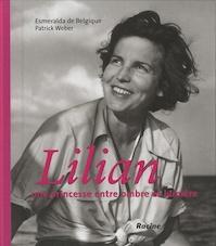 Lilian - Esmeralda De Belgique, Patrick Weber (ISBN 9782873867867)