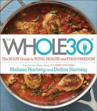 The Whole30 - Melissa Hartwig (ISBN 9780544609716)