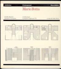 Mario Botta - Emilio Battisti, Kenneth Frampton