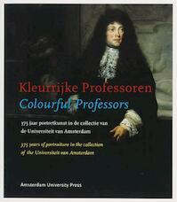 Kleurrijke professoren = Colourful professors (ISBN 9789056294496)
