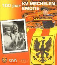 100 jaar KV Mechelen - Davy Vandevinne, E.A. (ISBN 9057202093)