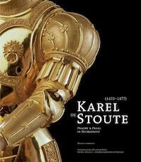 Karel de Stoute (1433-1477) - S. Marti, G. Keck (ISBN 9789061538608)