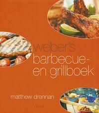 Weber's barbecue- en grillboek - Matthew Drennan (ISBN 9789043902038)