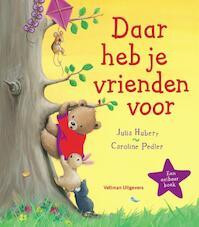 Daar heb je vrienden voor - Julia Hubery (ISBN 9789048310470)
