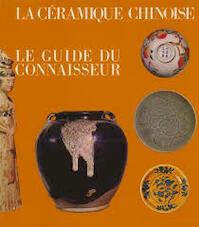 La Céramique Chinoise - Cécile Beurdeley, Michel Beurdeley