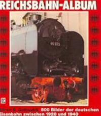 Reichsbahn - Album. - Alfred Bernd Gottwaldt (ISBN 9783879434473)