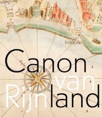 Canon van Rijnland - Rob van Iterson, Gert Koese, Joke Manshanden, Peter Siepman (ISBN 9789059971974)