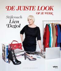 De juiste look op je werk - Lien Degol (ISBN 9789461310927)