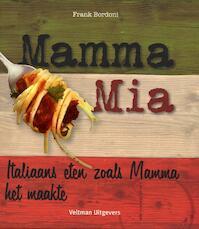 Mamma Mia - Frank Bordoni, Frank Bordoni (ISBN 9789048302697)