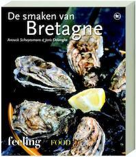 De smaken van Bretagne - Anouck Schuyesmans, Joris Delanghe (ISBN 9789044319897)