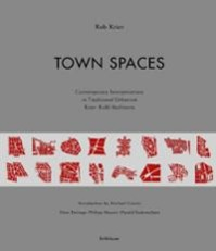 Town Spaces - Rob Krier (ISBN 9783764369422)