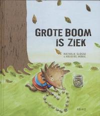 Grote Boom is ziek - Nathalie Slosse (ISBN 9789059325494)