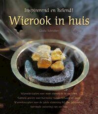 Wierook in huis - G. Schreiber (ISBN 9789044701609)
