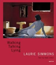 Laurie Simmons: Walking, Talking, Lying - Kare Linker, Laurie Simmons (ISBN 9781931788595)