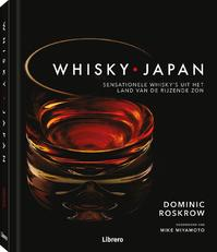 Whisky • Japan - Dominic Roskrow (ISBN 9789089988737)
