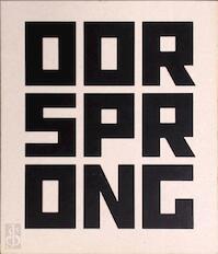 Oorsprong - Kris Dewitte, Jacqueline Schoemaker, Katie Sims (ISBN 9789040301865)
