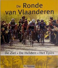 De Ronde van Vlaanderen - Rik Vanwalleghem (ISBN 9789020952179)