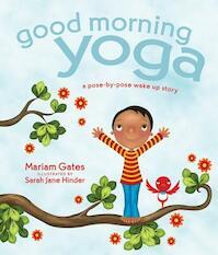 Good Morning Yoga - Mariam Gates (ISBN 9781622036028)
